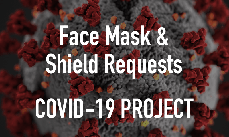 COVID-19 Mask and Shield Requests