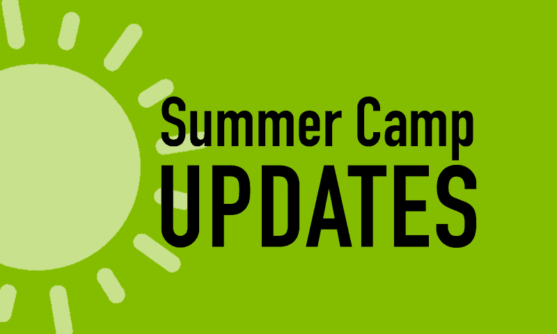 2020 Summer Camp updates